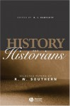 History and Historians: Selected Papers of R.W. Southern - R.W. Southern