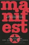 Manifesto: Three Classic Essays on How to Change the World - Ernesto Guevara, Karl Marx, Friedrich Engels, Rosa Luxemburg, Adrienne Rich, Armando Hart, Ernesto Guevara