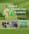 Smart Land-Use Analysis: The LUCIS Model - Margaret Carr, Paul Zwick