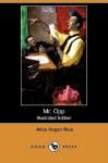 Mr. Opp - Alice Hegan Rice