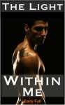 The Light Within Me (Six Saviors #1) - Carly Fall