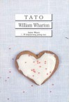 Tato - William Wharton