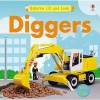 Diggers (Lift And Look) - Felicity Brooks, Jo Litchfield