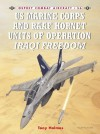 US Marine and RAAF Hornet Units of Operation Iraqi Freedom - Tony Holmes
