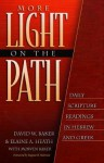 More Light on the Path: Daily Scripture Readings in Hebrew and Greek - David Weston Baker