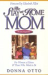 The Stay-At-Home Mom - Donna Otto