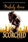 Scorched - Melody Anne