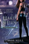 Hard Bitten: A Chicagoland Vampires Novel - Chloe Neill