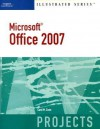 Microsoft Office 2007-Illustrated Projects (Illustrated (Thompson Learning)) - Carol M. Cram