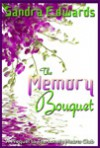 The Memory Bouquet - Sandra Edwards