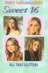 All That Glitters (Sweet 16, #9) - Eliza Willard