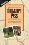 Chilkoot Pass, the Most Famous Trail in the North: The Most Famous Trail in the North - Archie Satterfield