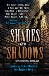 Shades and Shadows: a Paranormal Anthology - Terri Wagner, Jessica Shen, Neve Talbot, Scott E. Tarbet