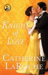 Knight of Love - Catherine LaRoche
