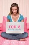 Top 8: Book 1 - Katie Finn