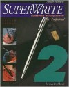 Superwrite, Volume 2: Alphabetic Writing System, Office Professional - A. James Lemaster, John Baer