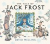 The Tale of Jack Frost - David Melling