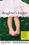 Daughter's Keeper - Ayelet Waldman