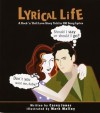 Lyrical Life: A Rock 'n' Roll Love Story Told in 200 Song Lyrics - Casey Jones
