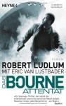 Das Bourne Attentat - Robert Ludlum, Norbert Jakober