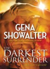 The Darkest Surrender (Lords of the Underworld) - Gena Showalter