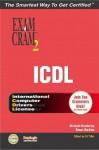 ICDL Exam Cram 2 - Michael Gunderloy, Mike Gunderloy, Susan Harkins, Susan Sales Harkins