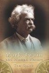 Mark Twain and Human Nature - Tom Quirk