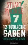 Zwölf tödliche Gaben 7: Sieben schwimmende Schwäne: E-Book Only Weihnachtskurzkrimi (German Edition) - Andreas Jäger, Stuart MacBride