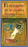 El misterio de la momia - Théophile Gautier, Elena del Amo de la Iglesia