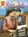 Helen Keller: Valiente Defensora (Biografias Graficas) (Biografias Graficas) - Matt Doeden, Scott Velvaert, Cynthia Martin, Keith Tucker