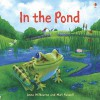 In the Pond - Anna Milbourne