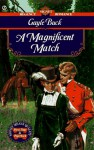 A Magnificent Match - Gayle Buck