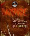 Vampyre - Cornelius Van Helsing, Mary-Jane Knight, Philip Jacobs, Gary Blythe, Mike Peterkin, Gustav De Wolff