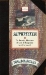 Shipwrecked!: The Amazing Adventures of Louis de Rougemont (as told by himself) - Donald Margulies