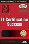 It Certification Success Exam Cram 2 - Ed Tittel, Kim Lindros