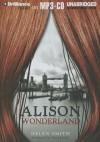 Alison Wonderland - Helen Smith