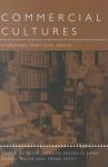 Commercial Cultures: Economies, Practices, Spaces - Daniel Miller, P. A. Jackson