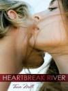 Heartbreak River - Tricia Mills