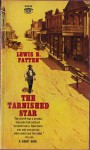 The Tarnished Star - Lewis B. Patten
