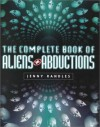 The Complete Book of Aliens and Abductions - Jenny Randles