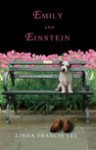 Emily and Einstein: A Novel of Second Chances - Linda Francis Lee, Dan Miller, Cassandra Campbell