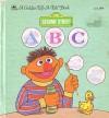 Sesame Street ABC - Stephanie Calmenson