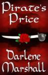 Pirate's Price - Darlene Marshall