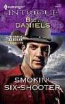 Smokin' Six-Shooter - B.J. Daniels