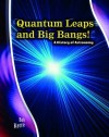 Quantum Leaps And Big Bangs!: A History Of Astronomy - Andrew Solway
