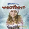 What Is Weather? - Robin Johnson
