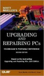 Upgrading and Repairing PCs: Technician's Portable Reference - Scott Mueller, Mark Edward Soper