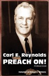 Carl E. Reynolds Preach On! (Volume One) - Steven Williams