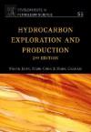 Hydrocarbon Exploration & Production (Developments in Petroleum Science, Volume 55) - Frank Jahn, Mark Cook