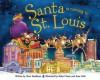 Santa Is Coming to St. Louis - Steve Smallman, Robert Dunn
